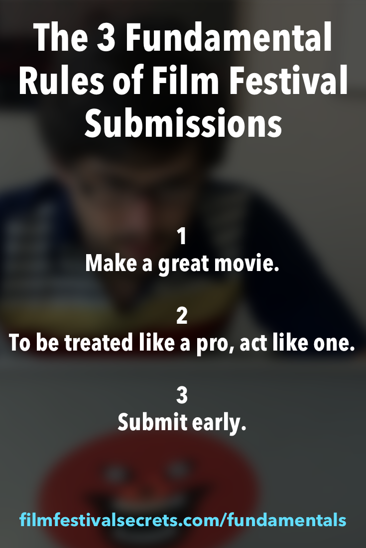 Fundamental Rules of Festival Submissions