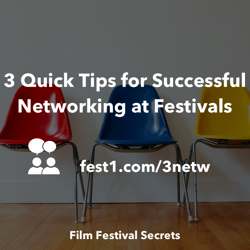 3 Quick Tips for Successful Networking at Festivals