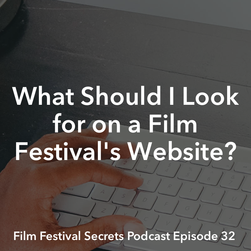 Film Festival Secrets Podcast #32