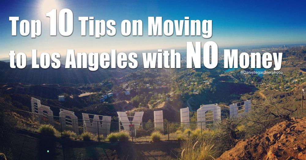 Danielle-Gardner-Top-10-Tips-Moving-To-Los-Angeles-No-Money-.jpg