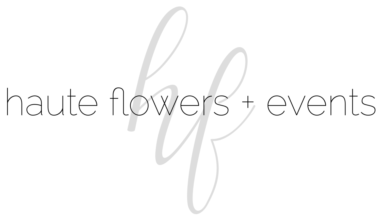 Haute Flowers And Events