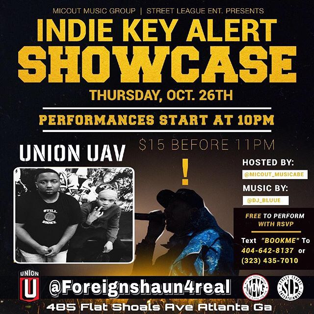 🚨Pull up tonight to see our artist @foreignshaun4real perform at the indie key alert showcase🚨 • • •its gonna be littt