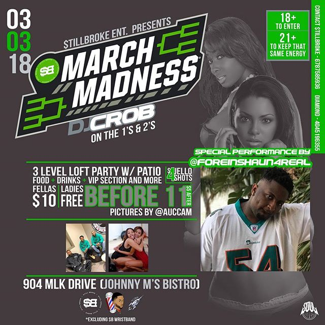 🖤Special performance by @foreignshaun4real 🖤🚨🚨 $tillBroke #MarchMadness We Rocking The Whole #Auc W/ Pics By @AucCam x Next To Jr Crickets On MLK 3.3.18 / 904 Martin Luther King Dr Sw Atlanta Ga. 1 Min From #AUC Campus #WalkUp Ain't No PullUp #Cau #spelman #morehouse #georgiastate #ksu #collegeparty #live #lit #turnt @StillBroke_SB 3 Level Loft Party Hosted By 💲🅱️ 9pm-2am , $4 Jello Shots Patio Ladies Free B4 11 & Guys $10 😤 Come Ready To Keep That Same Energy W: @turbocrob 🔋🌊 #LiveMoreEntertainment 😤