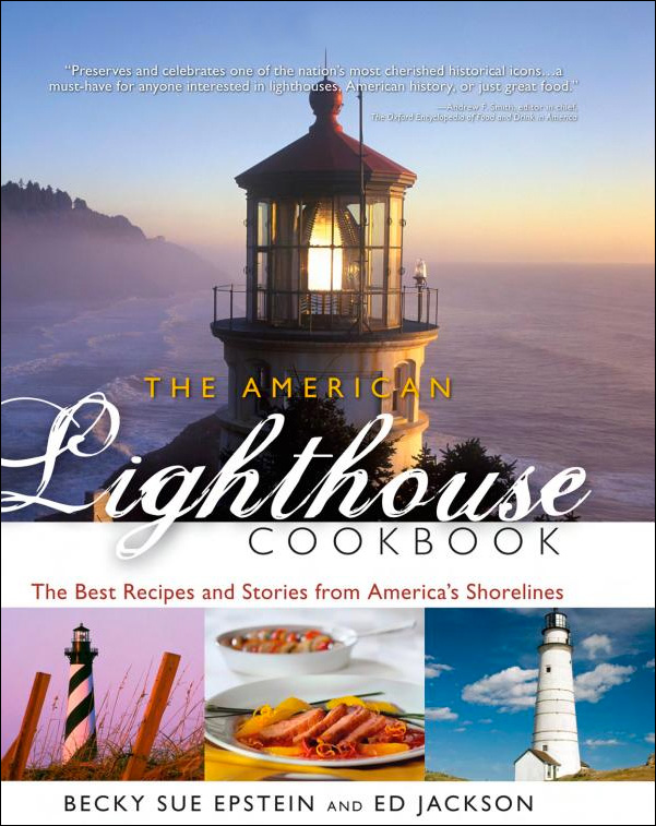 the american lighthouse cookbook -  47 lighthouses and nearly 300 recipes