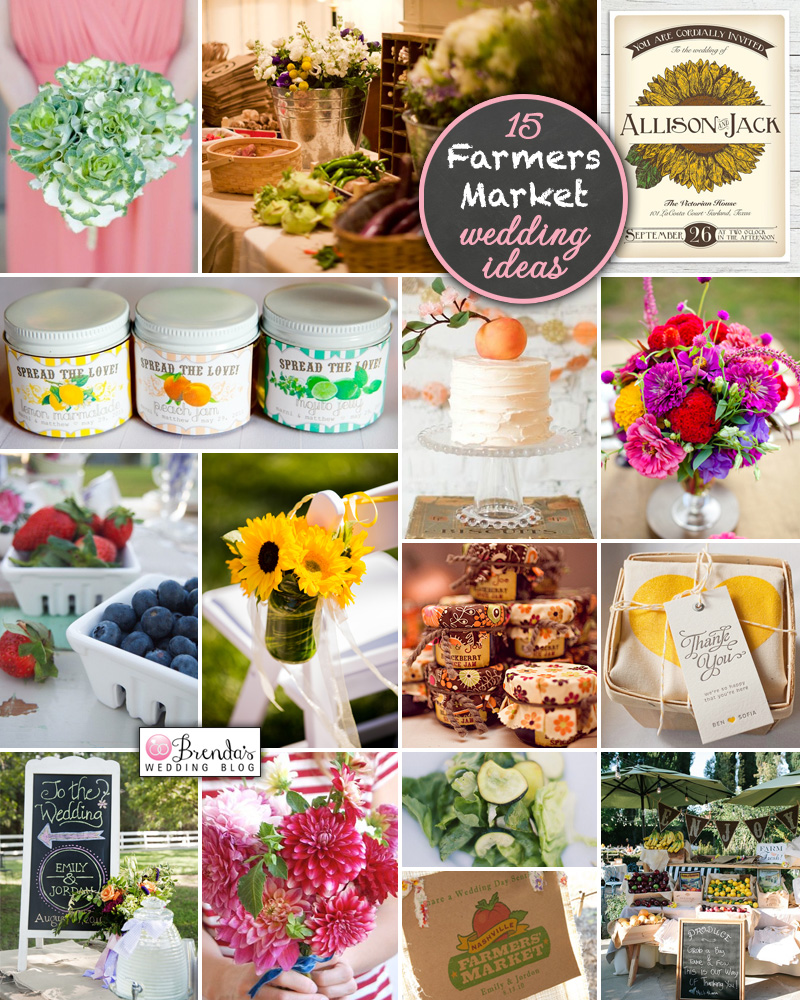 15 Fun and Colorful Farmers Market Wedding Ideas