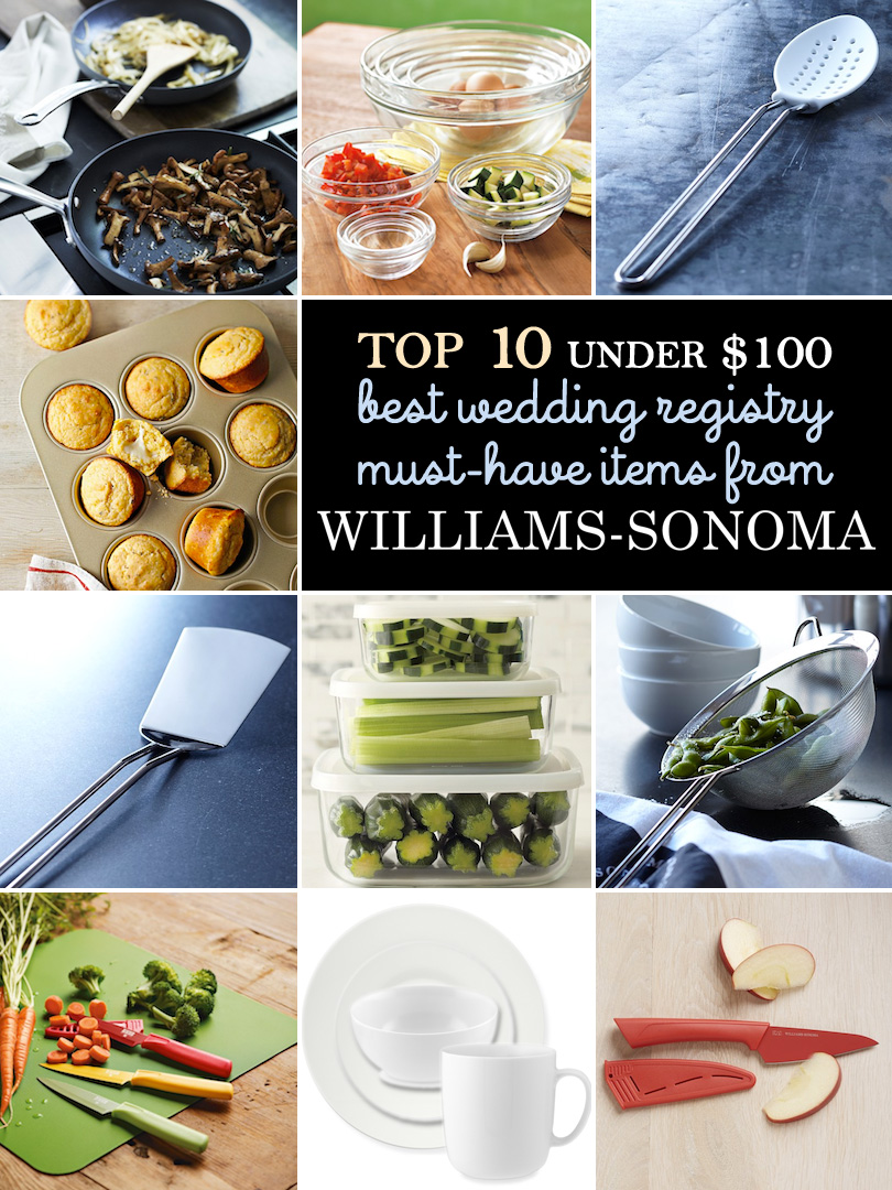My Top 10 Picks for the Best Wedding Registry Must-Have Items under $100 #weddingregistries #bridalregistries #williamssonoma #myfavorites