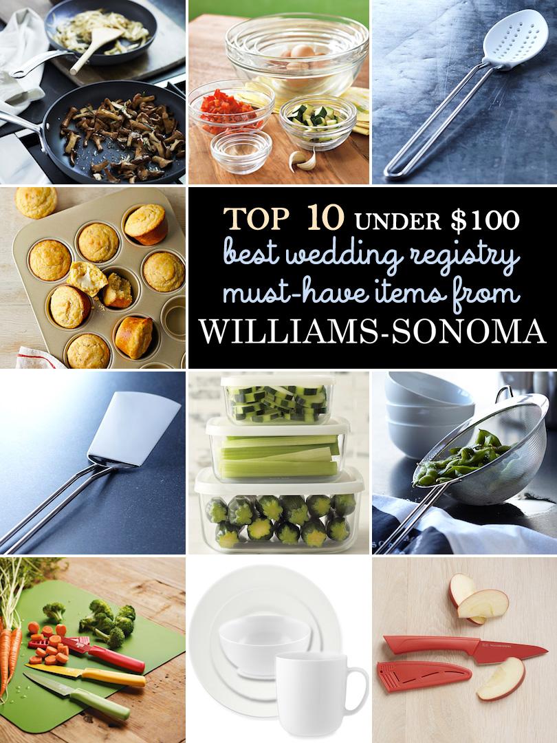 Williams Sonoma Wedding Registry.My Top 10 List Of Must Have Wedding Registry Gifts Under