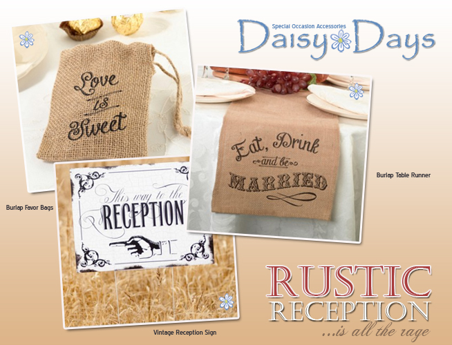 What's Hot in Rustic Wedding Reception Accessories ... burlap favors bags, burlap table runners and vintage reception signs