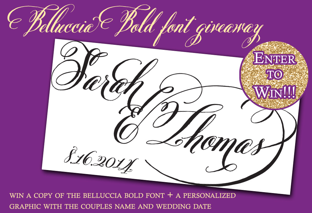 Enter for your chance to win the Belluccia Bold Font Set from Debi Sementelli PLUS a personalized graphic with the couples name and wedding date or anniversary date #fonts #giveaway #bellucciabold #weddingcontests