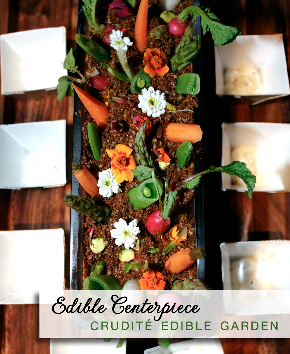 Edible Wedding Centerpieces : crudité edible garden with pumpernickel dirt | by Josh Tierney