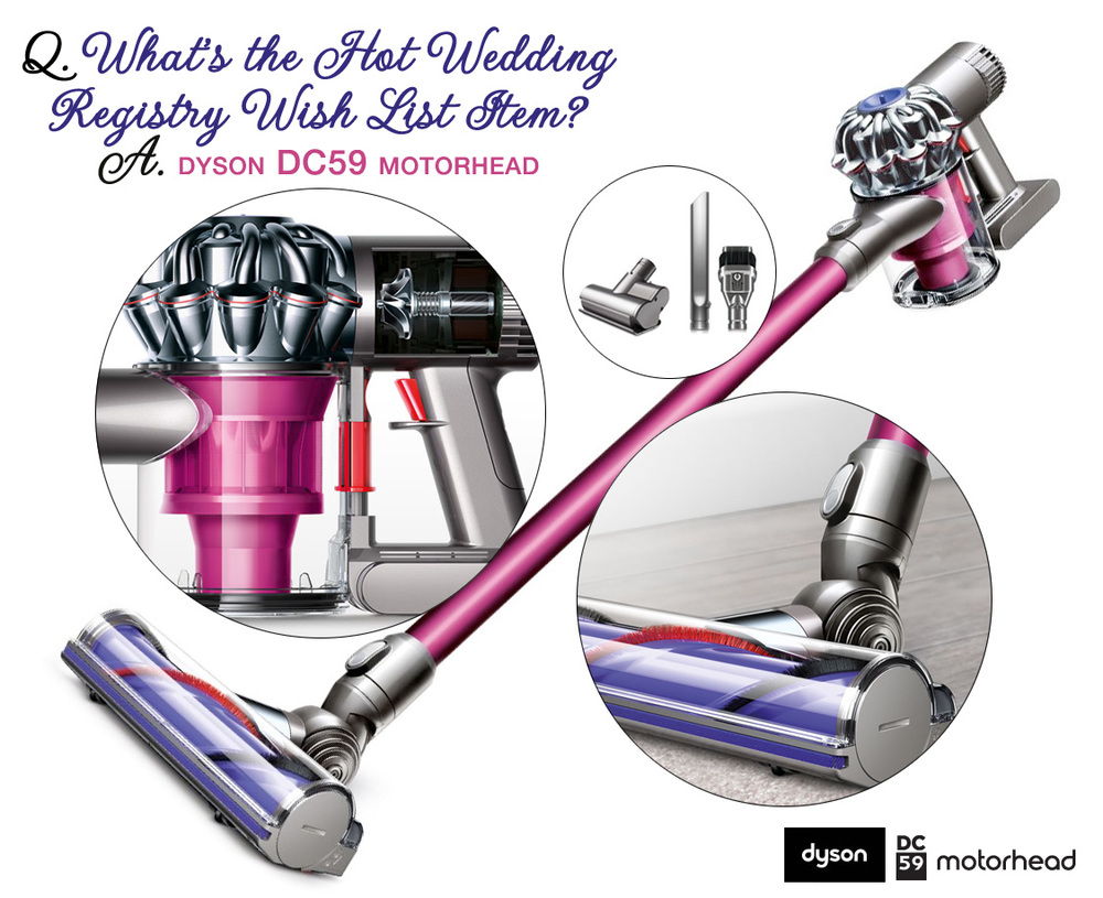Dyson DC59 Motorhead | the wedding registry must-have item for today's couples | review on www.brendasweddingblog.com