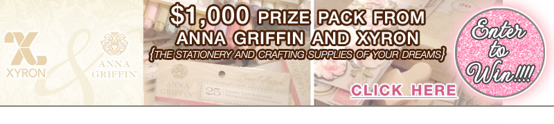 Enter to Win a $1,000 Prize Pack from Anna Griffin and Xyron - it's the stationery and crafting supplies of any DIY Bride's Dreams - exclusively on www.brendasweddingblog.com