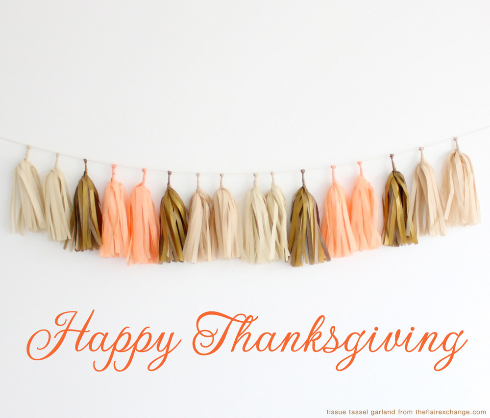 Happy Thanksgiving from www.BrendasWeddingBlog.com / tissue tassel garland from theflairexchange.com