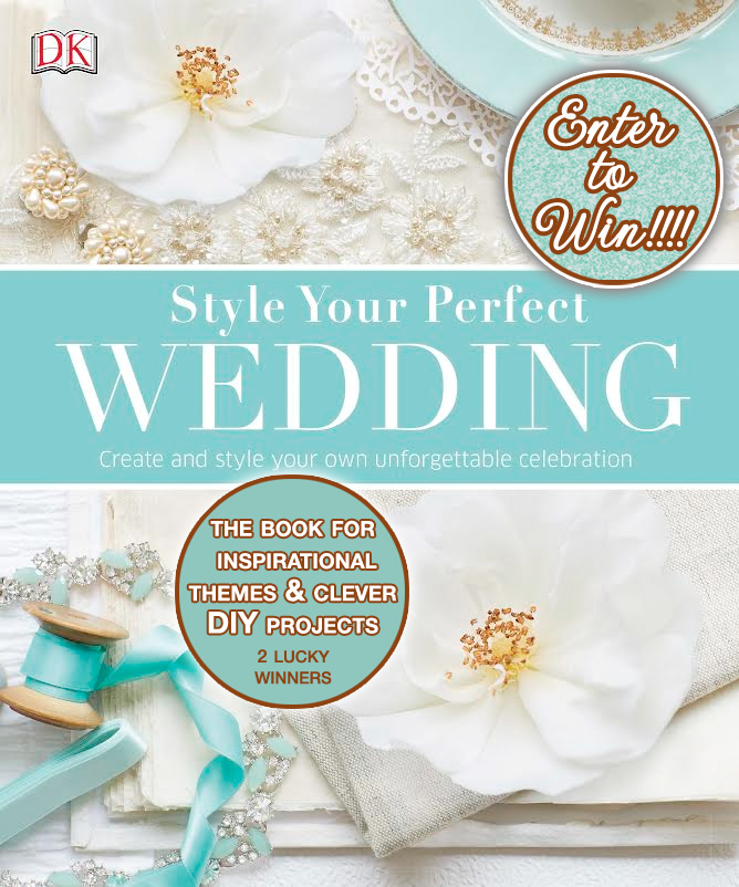 Enter to win Style Your Perfect Wedding - the wedding book for inspirational themes and clever diy projects / as seen on www.GiggleHearts.com #giveaway