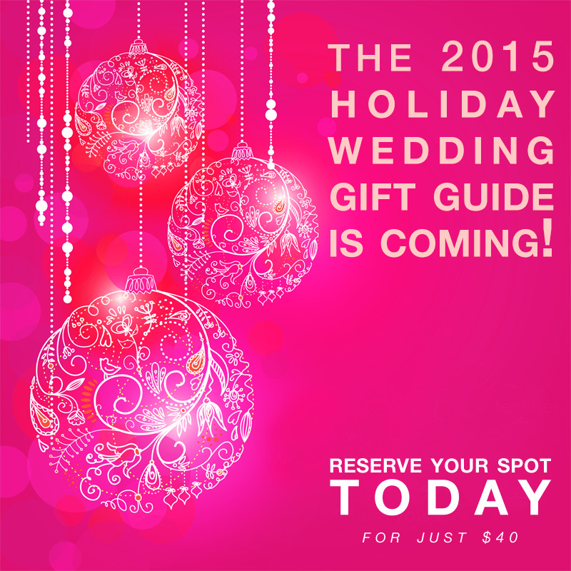 ... in the 2015 Holiday Wedding Gift Guide on www.BrendasWeddingBlog.com