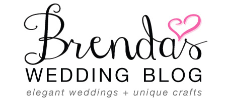 Brenda's Wedding Blog - elegant weddings and unique crafts