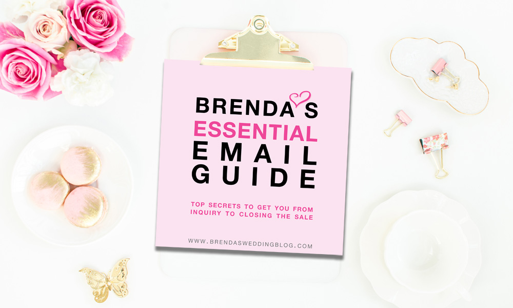 Brenda's Essential Email Guide - top secrets to get you from inquiry to closing the sale