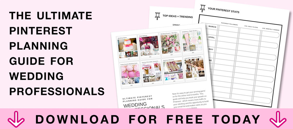Download Your Free Ultimate Pinterest Planning Guide for Wedding Professionals