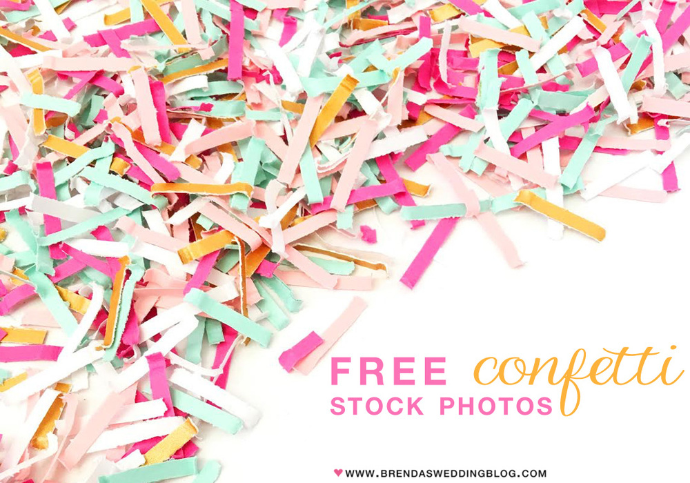 Free Confetti Stock Photos for use on Social Media - from www.brendasweddingblog.com