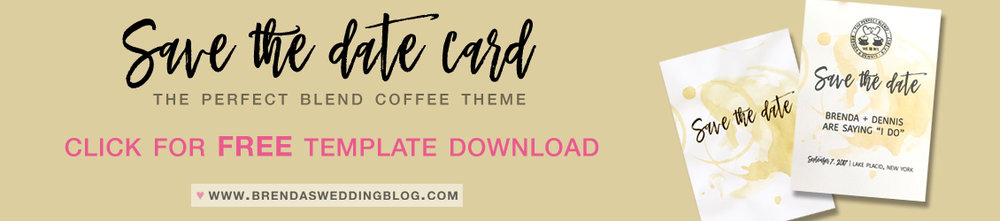 Download the Free save the date card template for The Perfect Blend Coffee Theme / as seen on Brenda's Wedding Blog