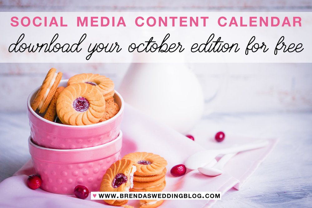 Download Free Content Calendar | Social Media Marketing for Wedding Industry | October is National Cookie Month | from www.brendasweddingblog.com