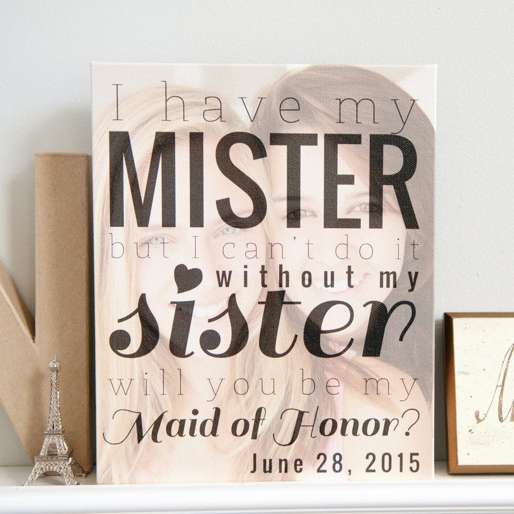Will you be my Maid of Honor Print from Paperramma. Surprise your sister with the gift of being your Maid or Matron of Honor with a design featuring your very own favorite photo of you and her - see more creative wedding ideas on www.BrendasWeddingBlog.com