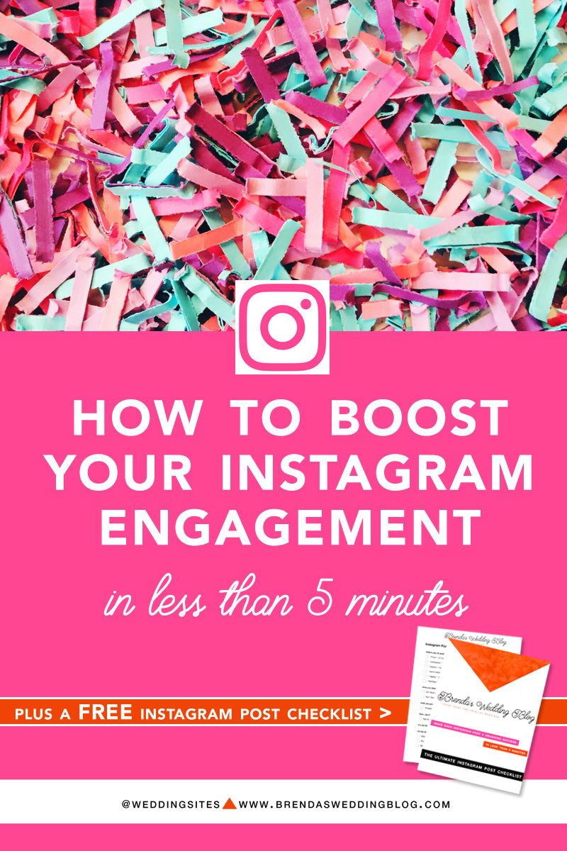 How to Boost Your Instagram Engagement in less than 5 Minutes - with a FREE Instagram Post Checklist - as seen on www.BrendasWeddingBlog.com