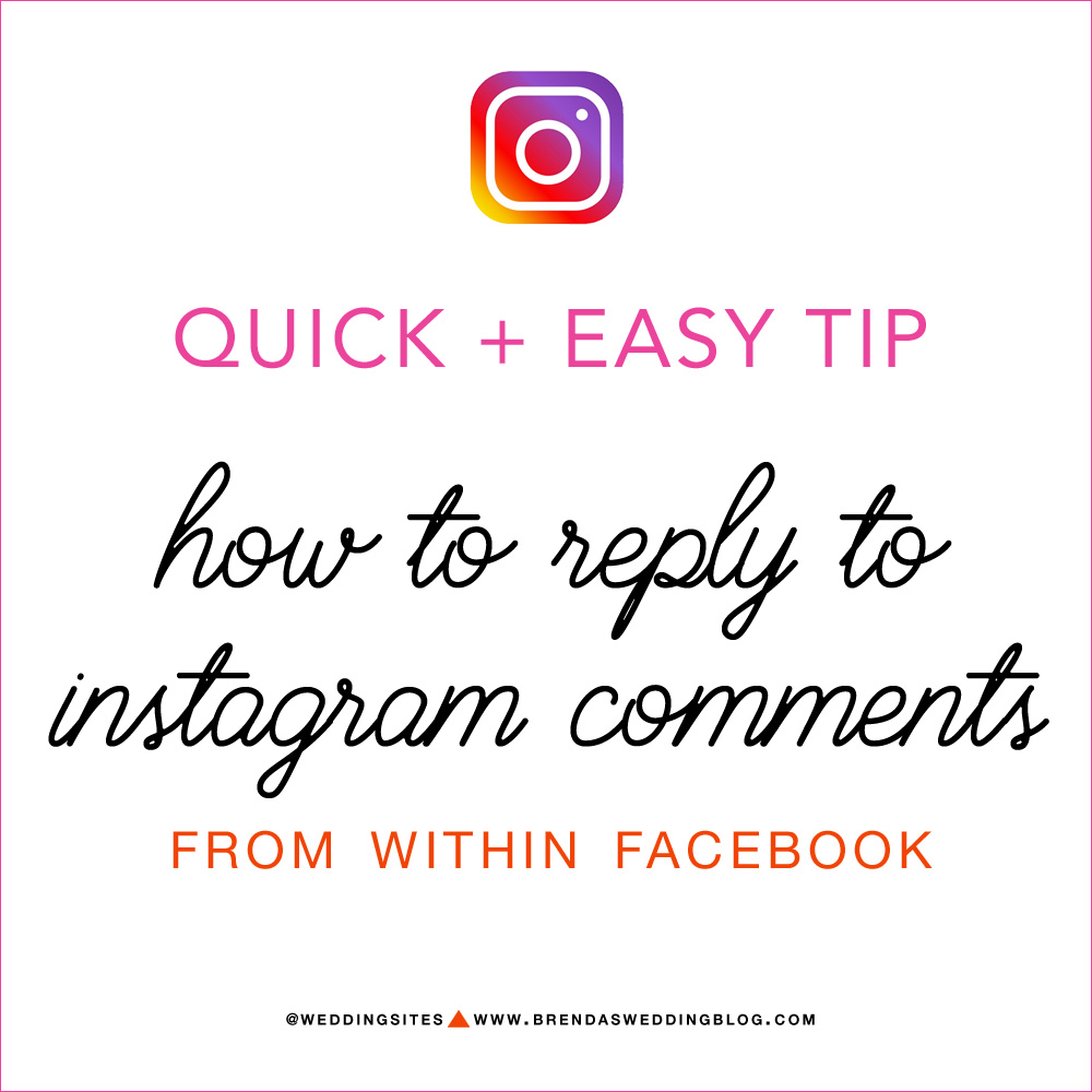 Click to Learn how to reply to Instagram comments from within Facebook - a quick and easy social media marketing tip for creative businesses. As seen on www.BrendasWeddingBlog.com