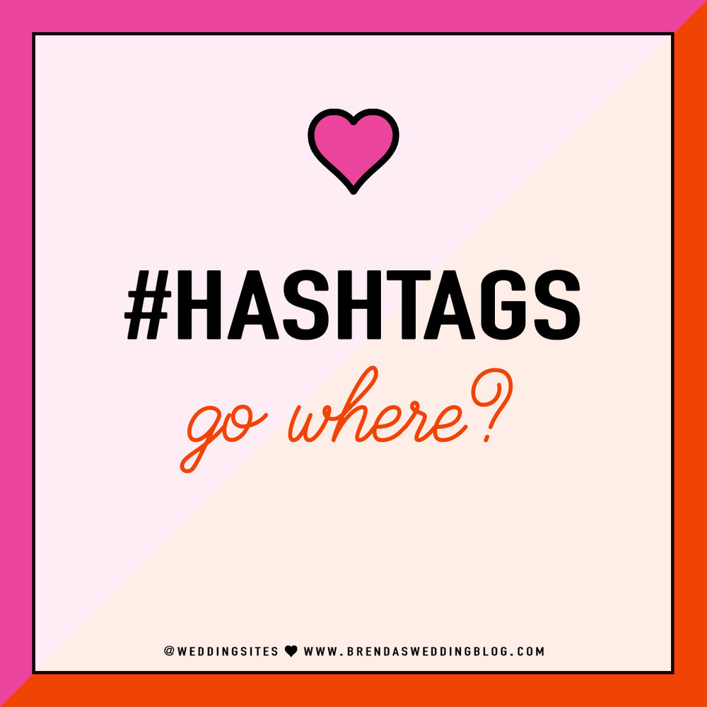 Are you asking yourself these Instagram Hashtag questions lately? - Where do my Instagram Hashtags go? - Should we only use 5 hashtags? - Wait, Instagram hashtags have to go into the caption and NOT the first comment? - Or, is it the first comment and NOT the caption? Click to Find out the answers to these questions so you can get back to posting and loving Instagram without the worry. As seen on Brenda's Wedding Blog www.brendasweddingblog.com