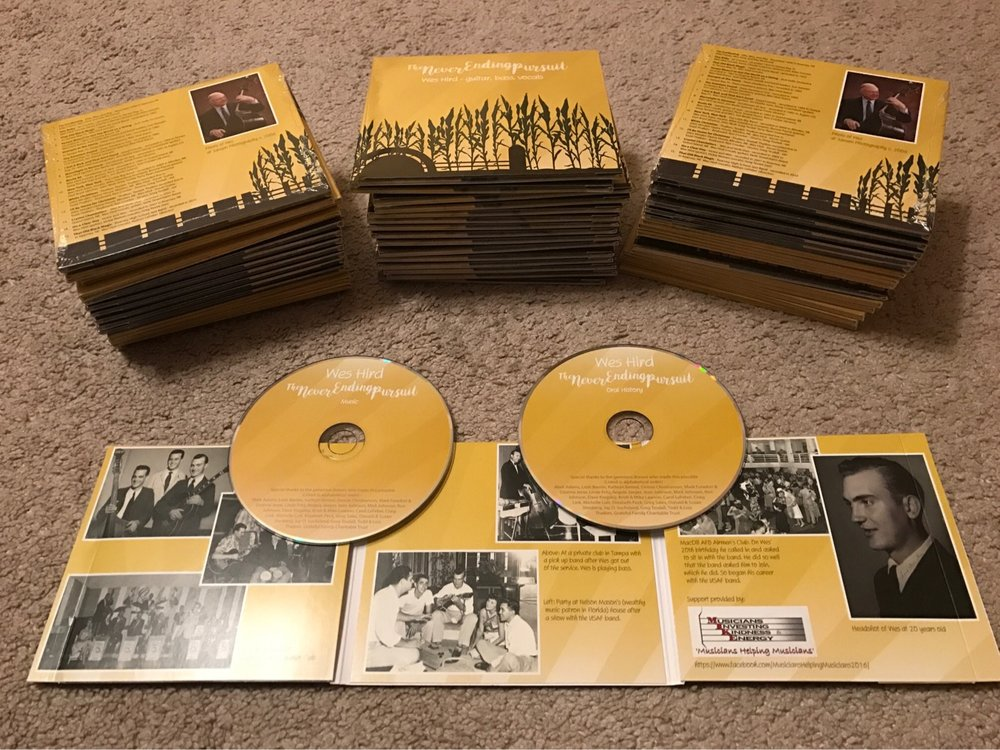 'Wes Hird: The Never Ending Pursuit' double CD, with remastering and recorded narration by Tone Tree Audio, LLC.