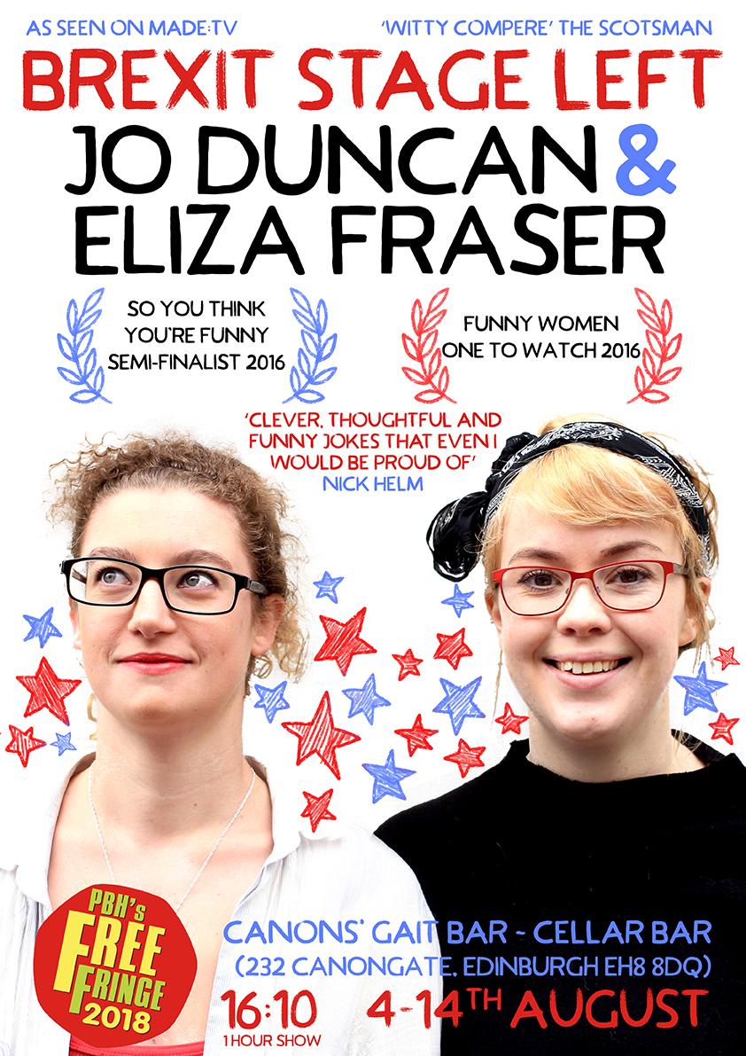 Brexit Stage Left: Jo Duncan & Eliza Fraser Edinburgh Fringe 2018 poster