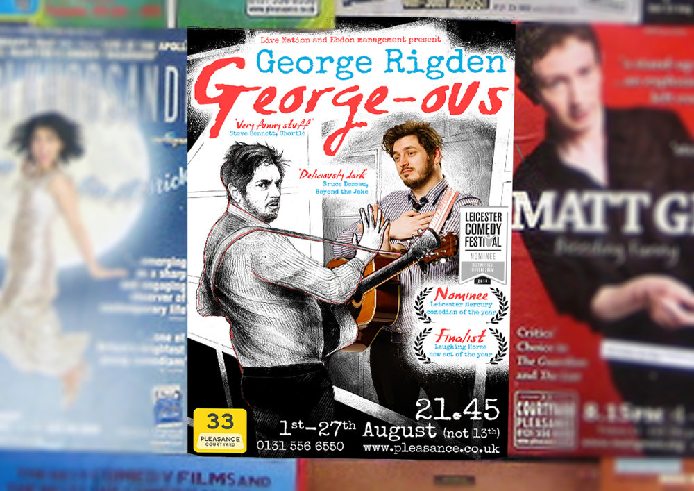 A mockup of my poster design for George Rigden on a wall of posters, like it would be displayed in Edinburgh.