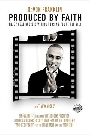 Author: DeVon Franklin Publisher: Simon & Schuster/Howard, 2011