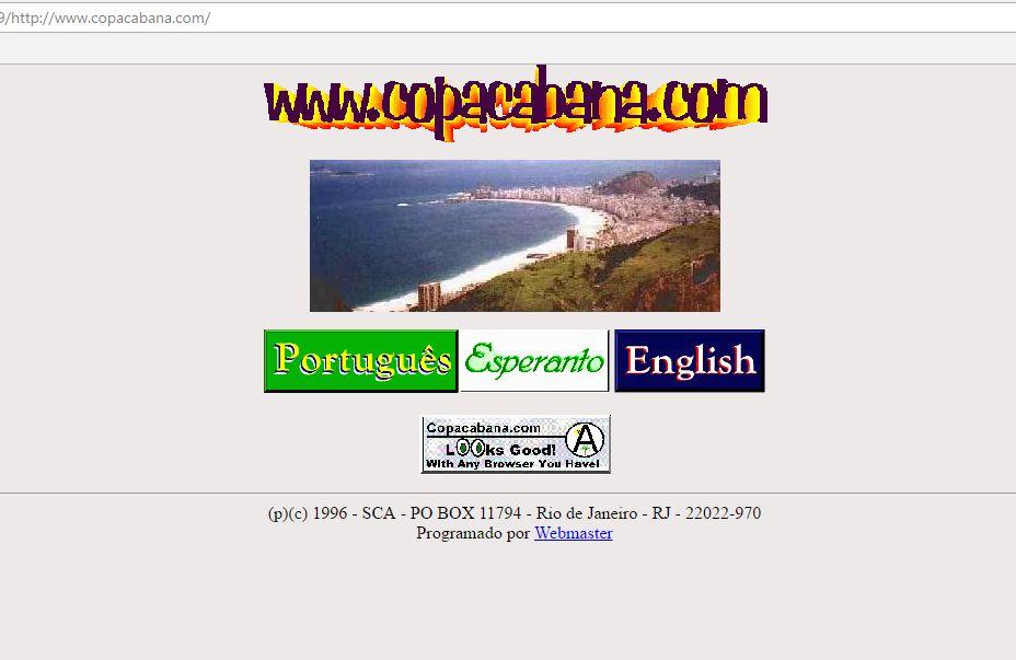 Clique na imagem para ver algumas versões do site Copacabana.COM de 1996 até 2017, note o detalhe do botão para Esperanto, o idioma universal numa rede que engatinhava!
