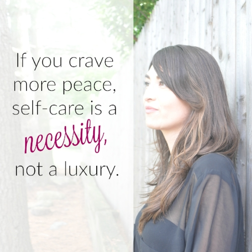 Quote- if you crave more peace, self-care....jpg