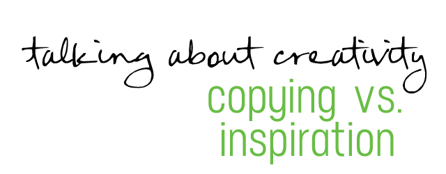 copying inspiration creativity