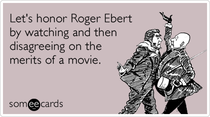 roger-ebert-dead-film-critic-movies-ecards-someecards.png