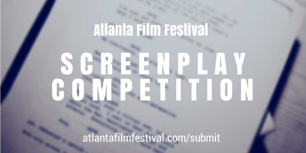 2015 Atlanta Film Festival screenplay competition