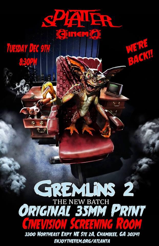 Splatter Cinema Quot Gremlins 2 The New Batch Quot Atlanta