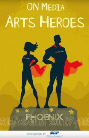 Click on the image above to read about the 2017-18 Phoenix Arts Heroes.