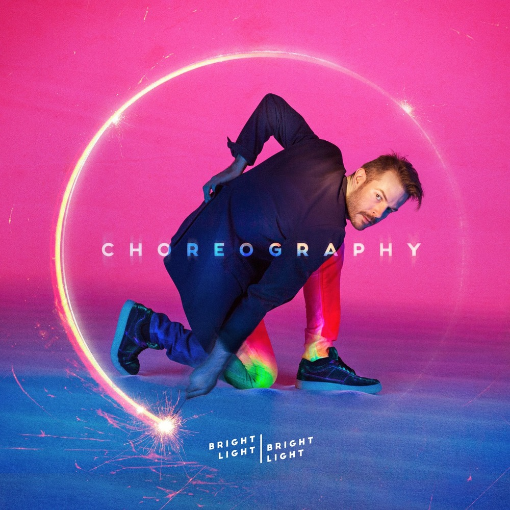 "going for adds july 12 bright light bright light ""choreography"" [self-raising records]"