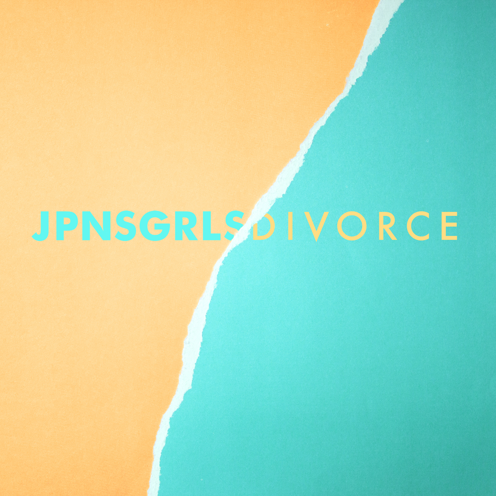 "going for adds july 26 jpnsgrls ""divorce"" [light organ]"