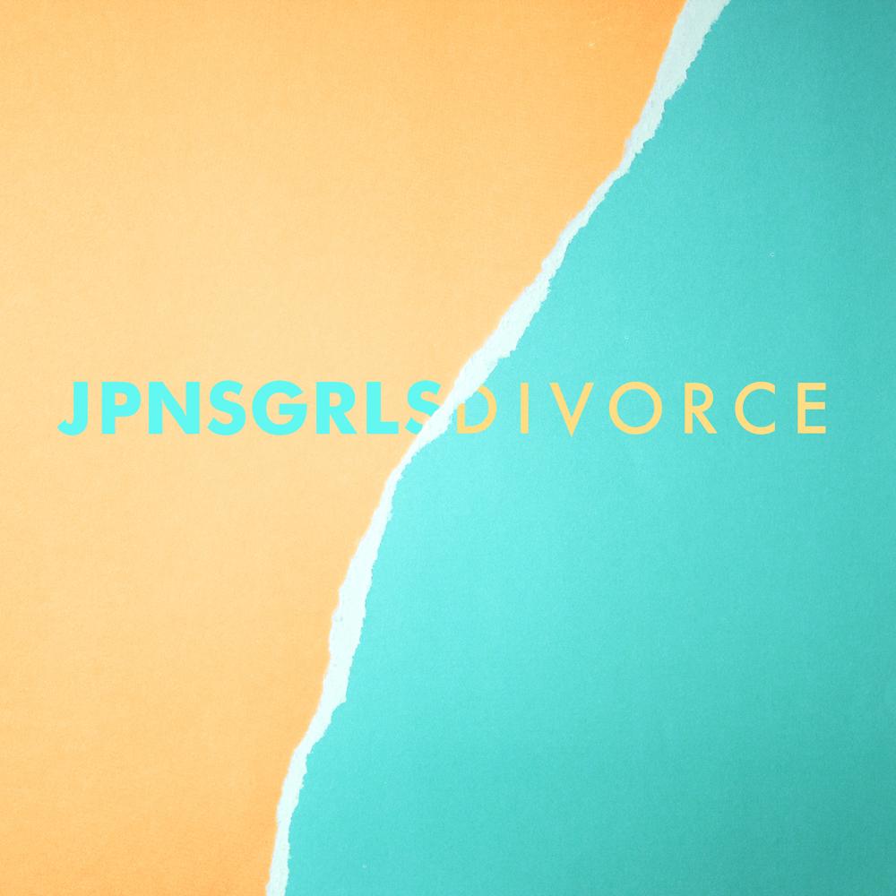"going for adds july 26 jpnsgrls ""divorce"" [light organ]"