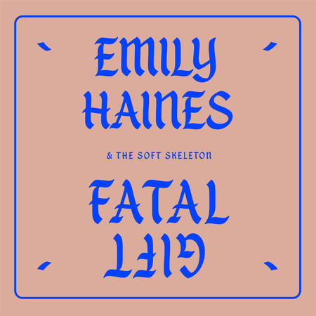 "going for adds 7/25 emily haines and the soft skeleton ""fatal gift"" [last gang]"