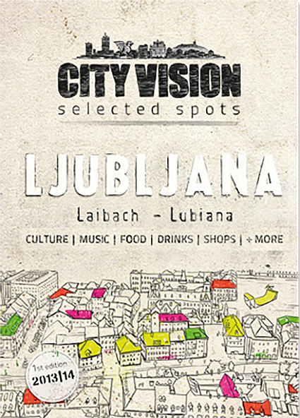 LJUBLJANA -  Released April 201379 selected spotsDownload pdf file