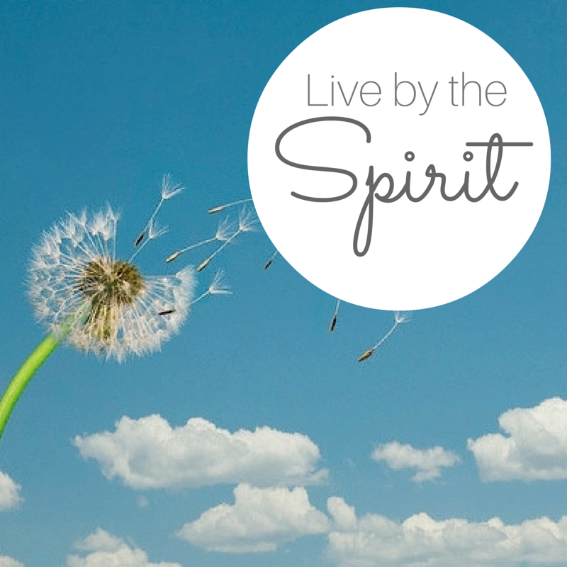 Teaching our Children to Live by the Spirit