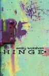 Hinge - Emily Wolahan