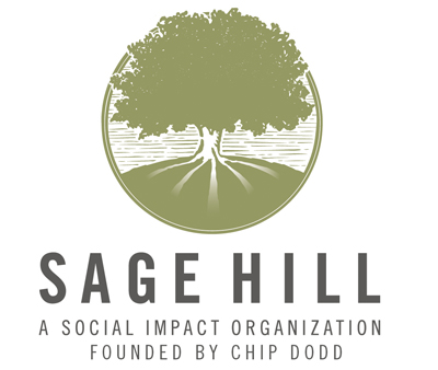 Sage Hill: A Social Impact Organization founded by Chip Dodd