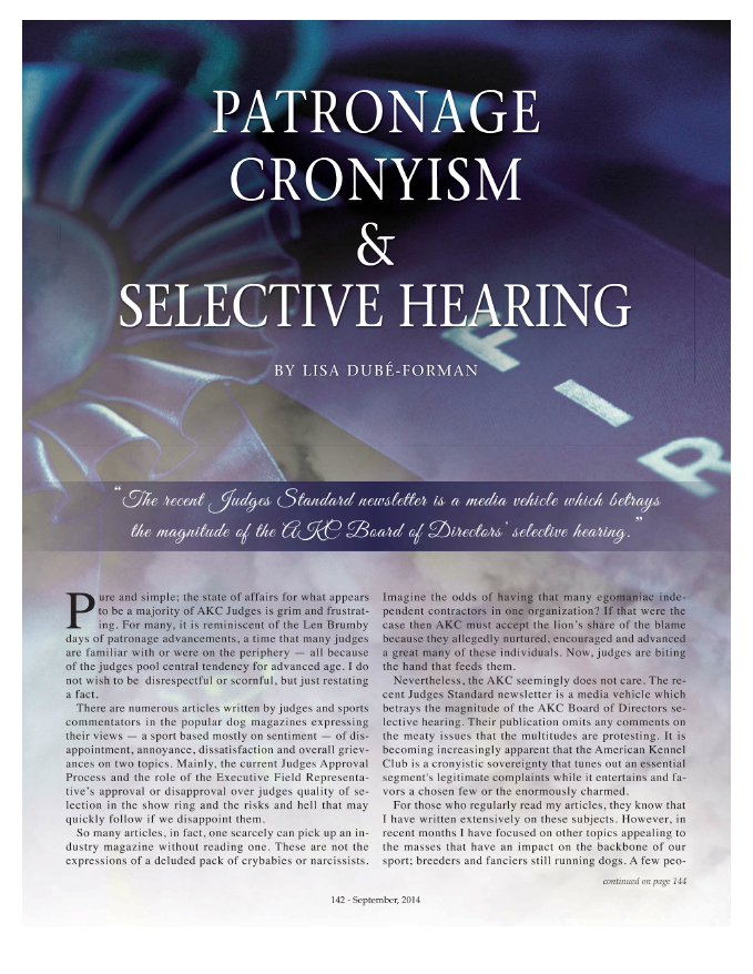 Patronage Cronyism & Selective Hearing, by Lisa Dubé Forman