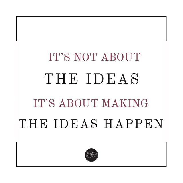 I have had countless biz ideas in my life but all that matters is the ones I executed on. Making the ideas happen is all about execution!